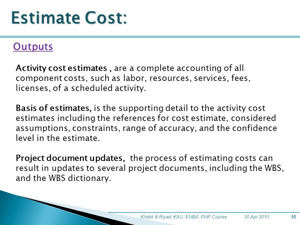 Estimate Cost: Outputs