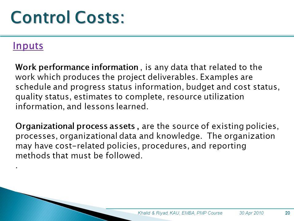 Control Costs: Inputs.