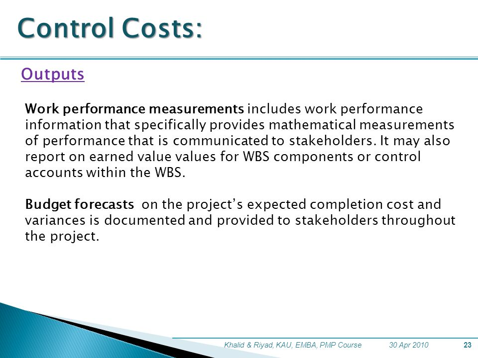 Control Costs: Outputs