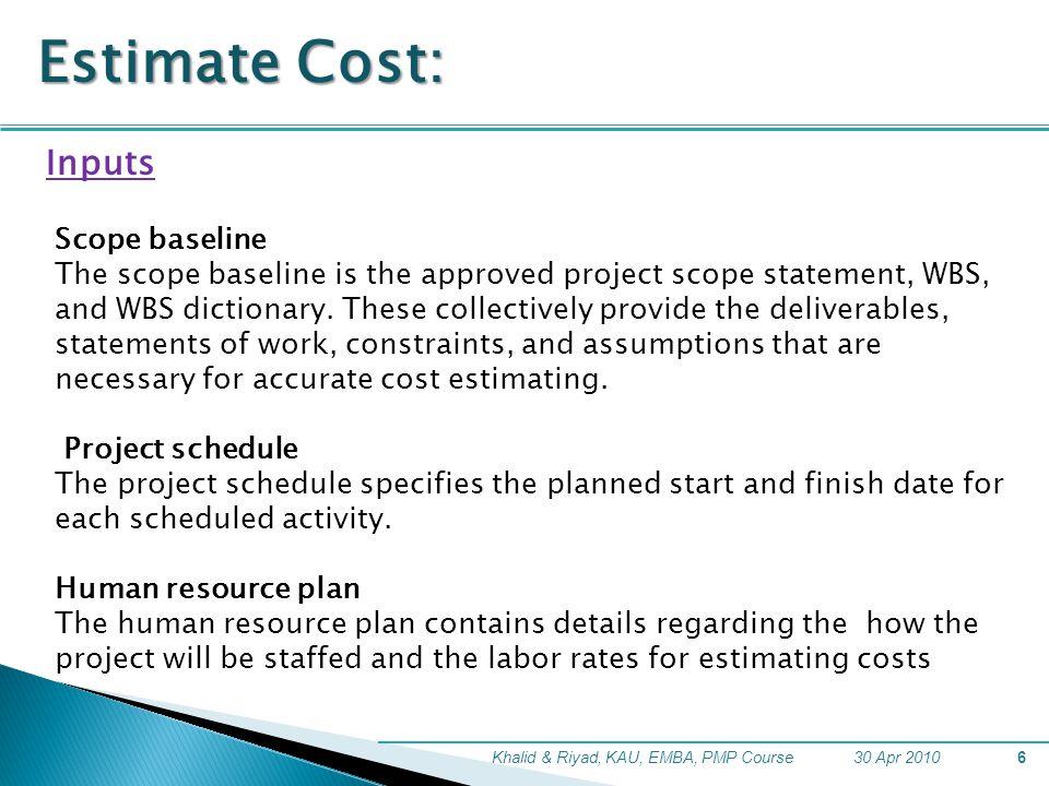 Estimate Cost: Inputs Scope baseline