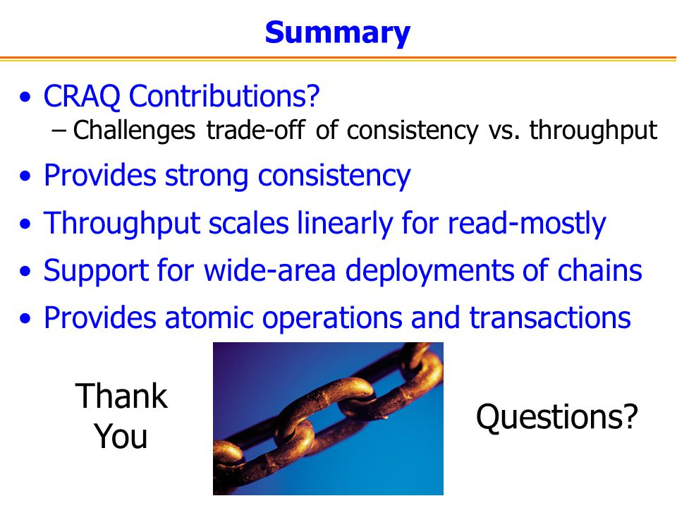 Thank You Questions Summary CRAQ Contributions