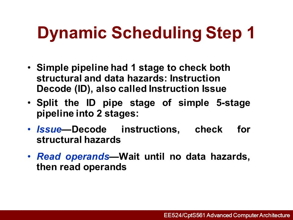 Dynamic Scheduling Step 1