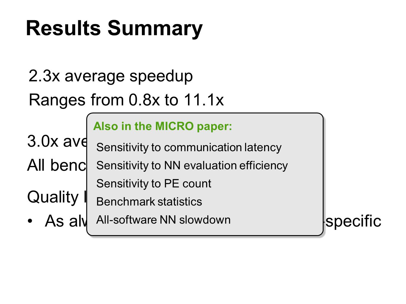 Results Summary 2.3x average speedup Ranges from 0.8x to 11.1x