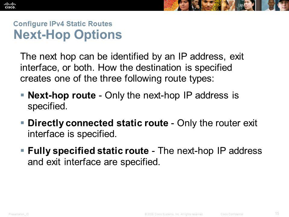 Configure IPv4 Static Routes Next-Hop Options
