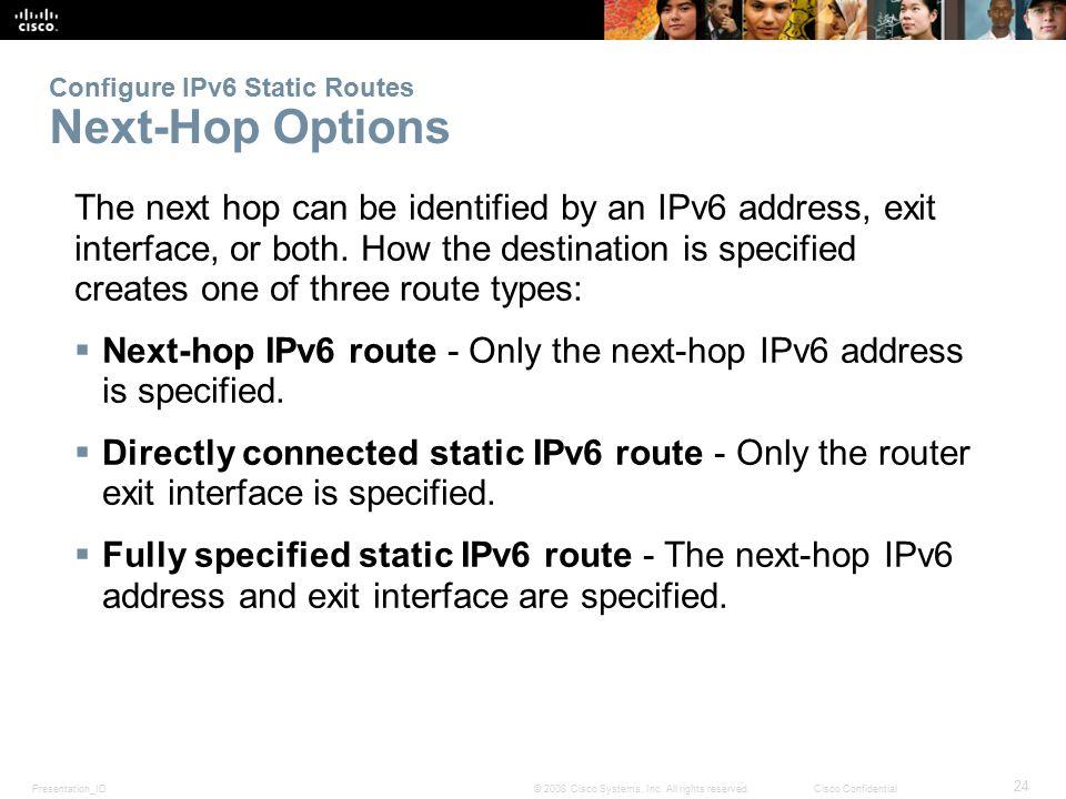 Configure IPv6 Static Routes Next-Hop Options