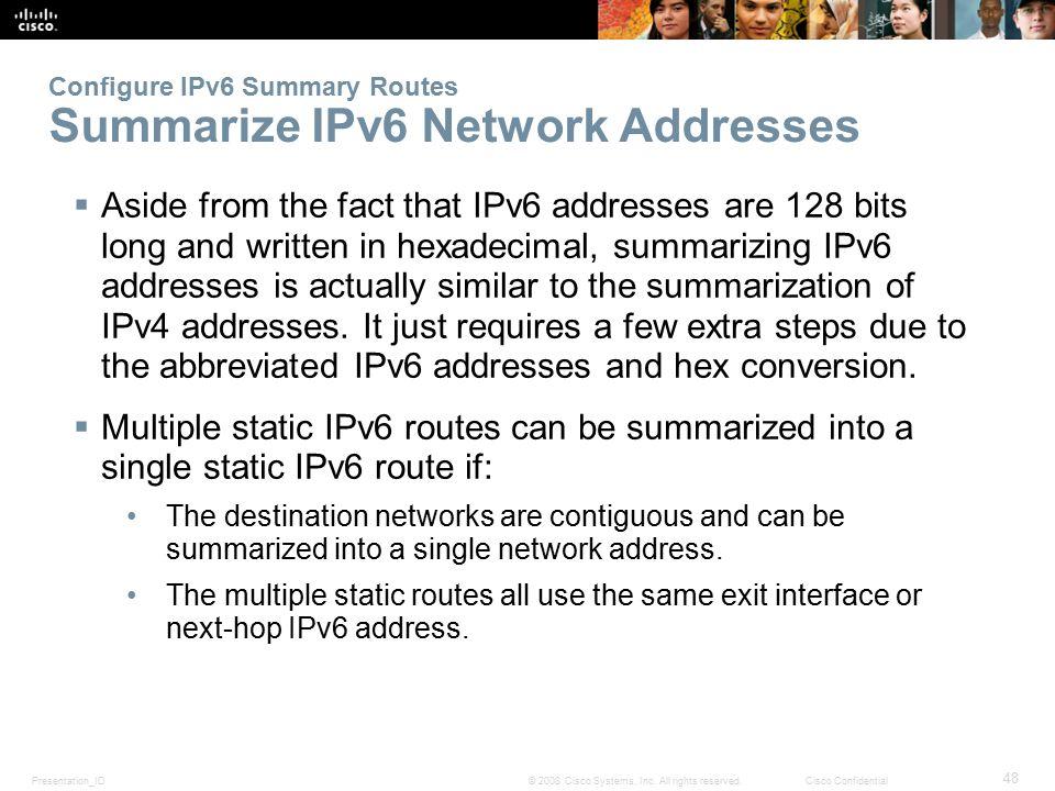 Configure IPv6 Summary Routes Summarize IPv6 Network Addresses