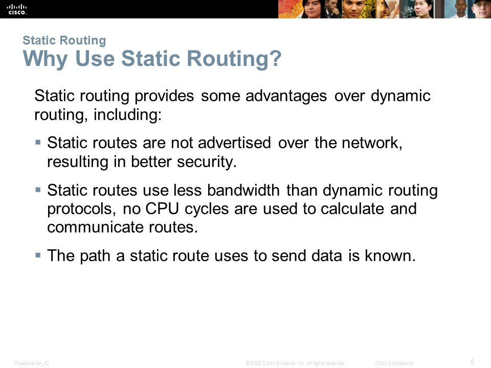 Static Routing Why Use Static Routing