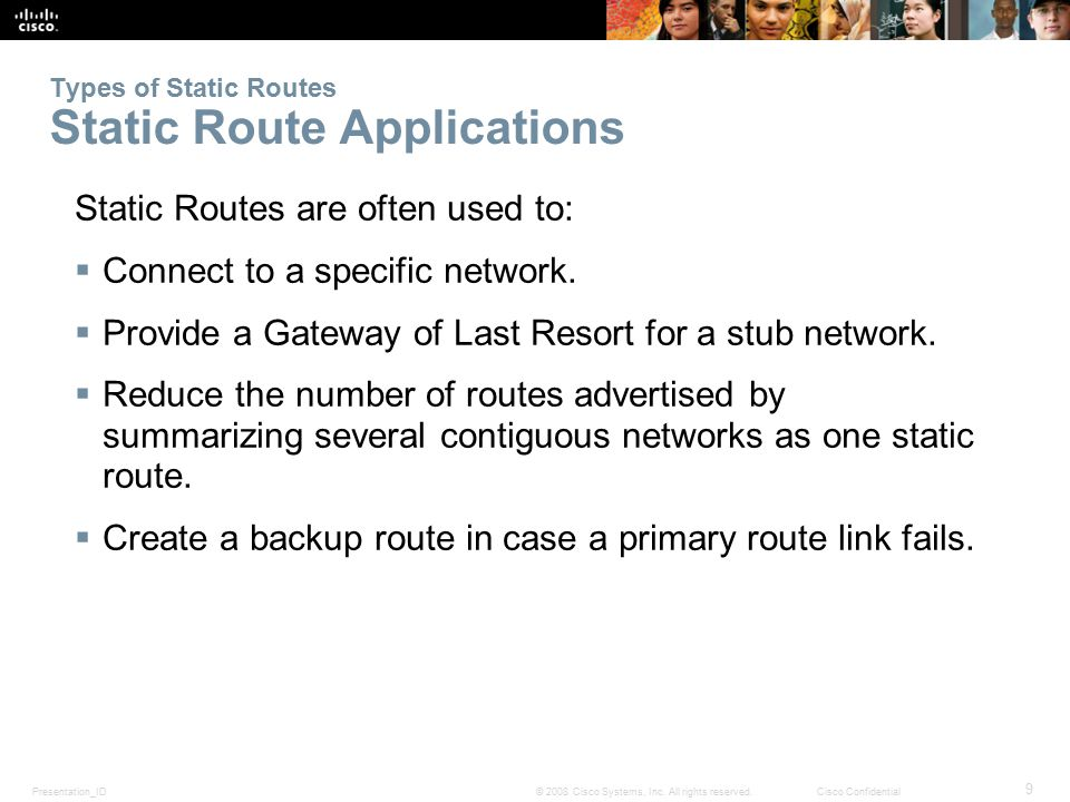 Types of Static Routes Static Route Applications