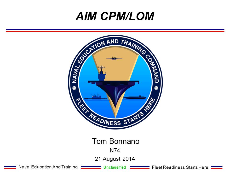 AIM CPM/LOM Tom Bonnano N74 21 August 2014