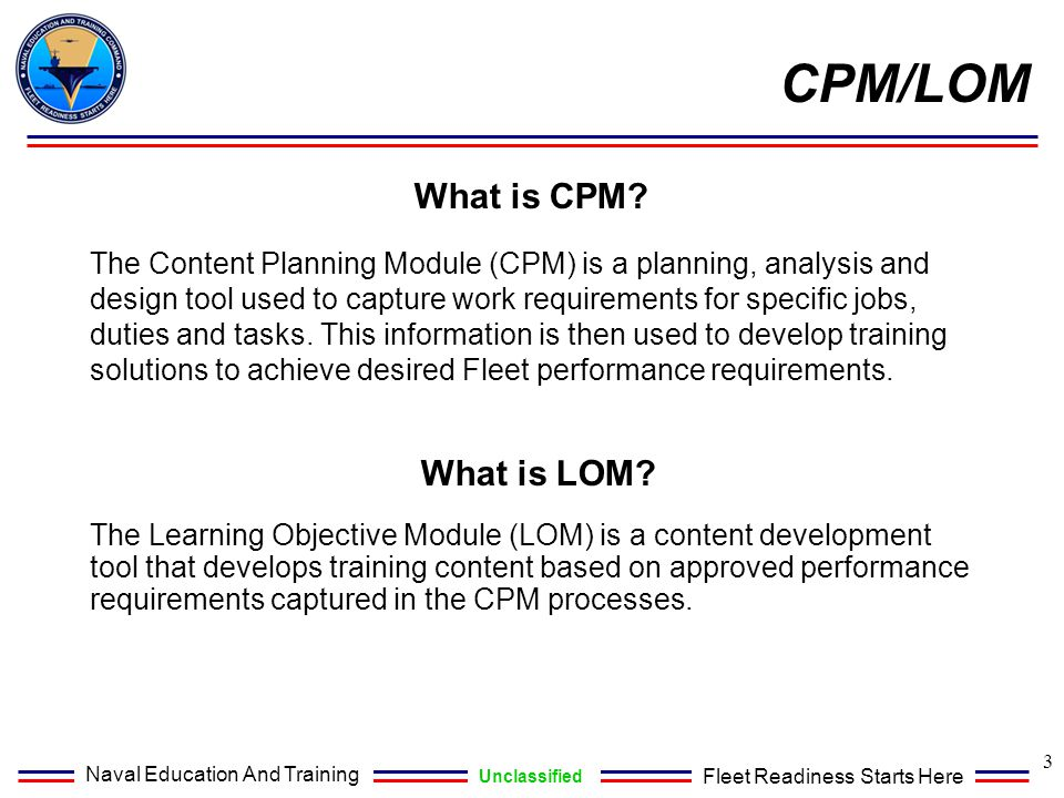 CPM/LOM What is CPM What is LOM