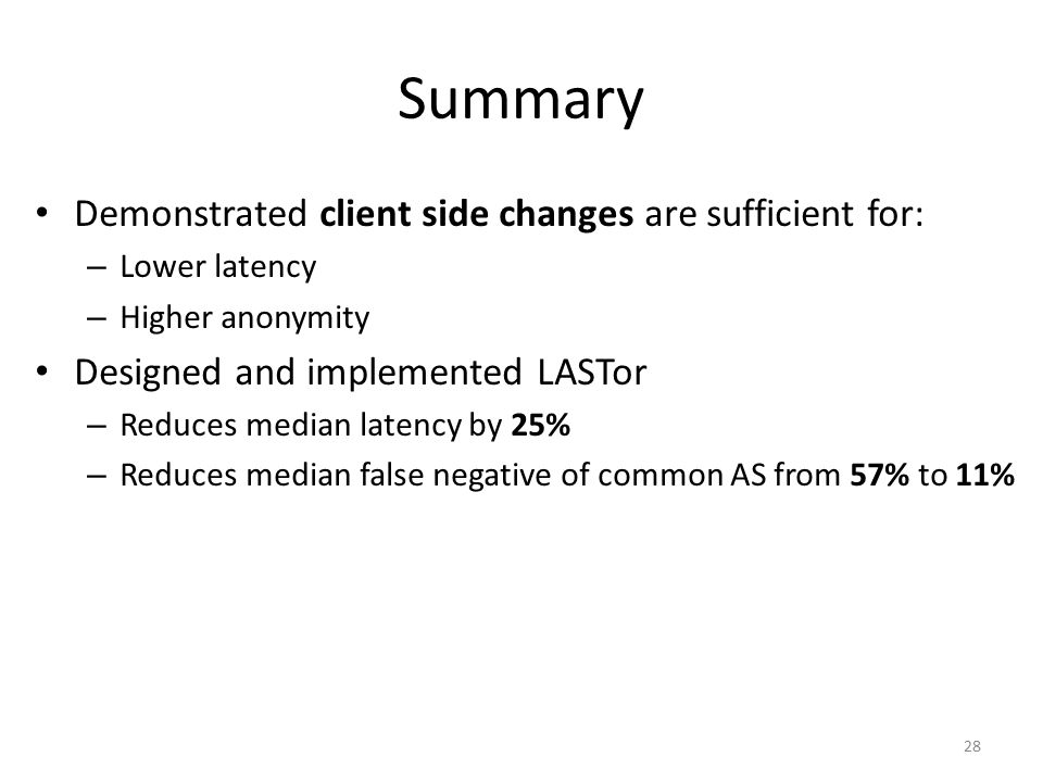 Summary Demonstrated client side changes are sufficient for: