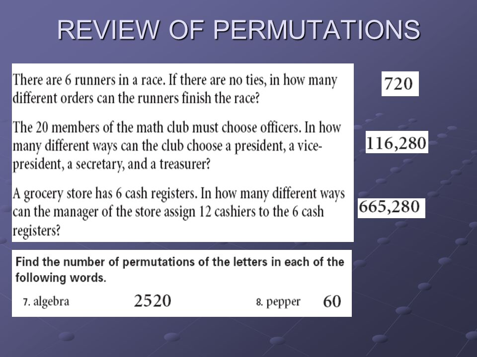 REVIEW OF PERMUTATIONS