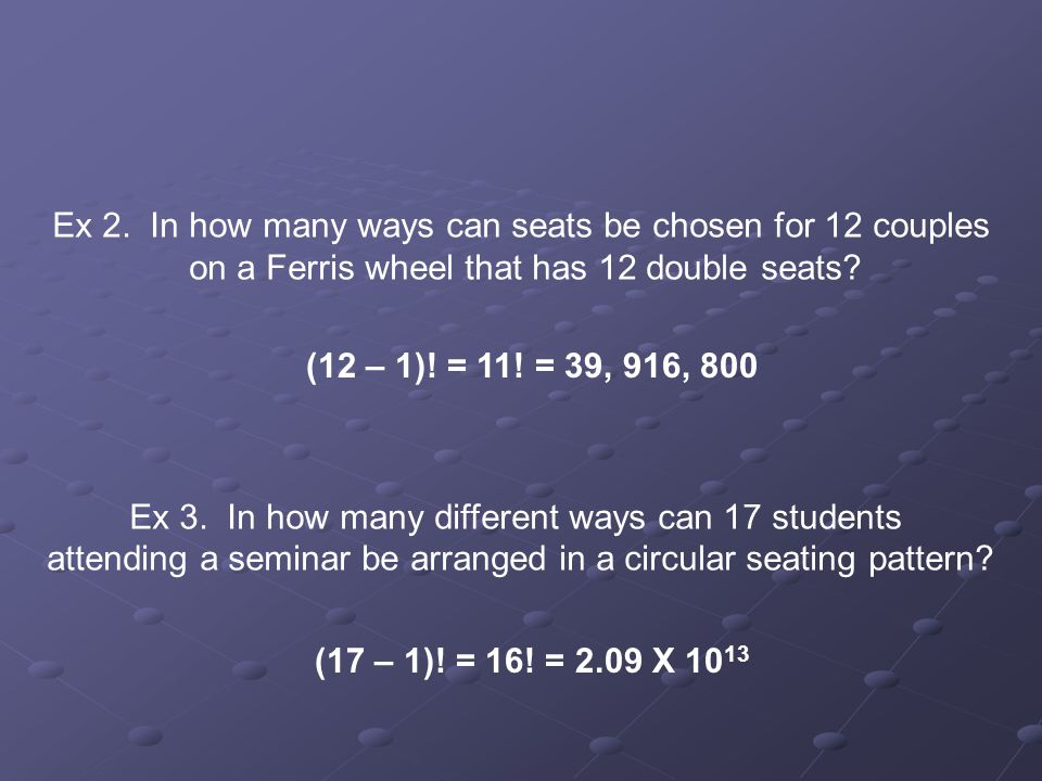 Ex 2. In how many ways can seats be chosen for 12 couples