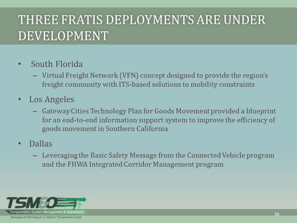 Three FRATIS Deployments Are under Development