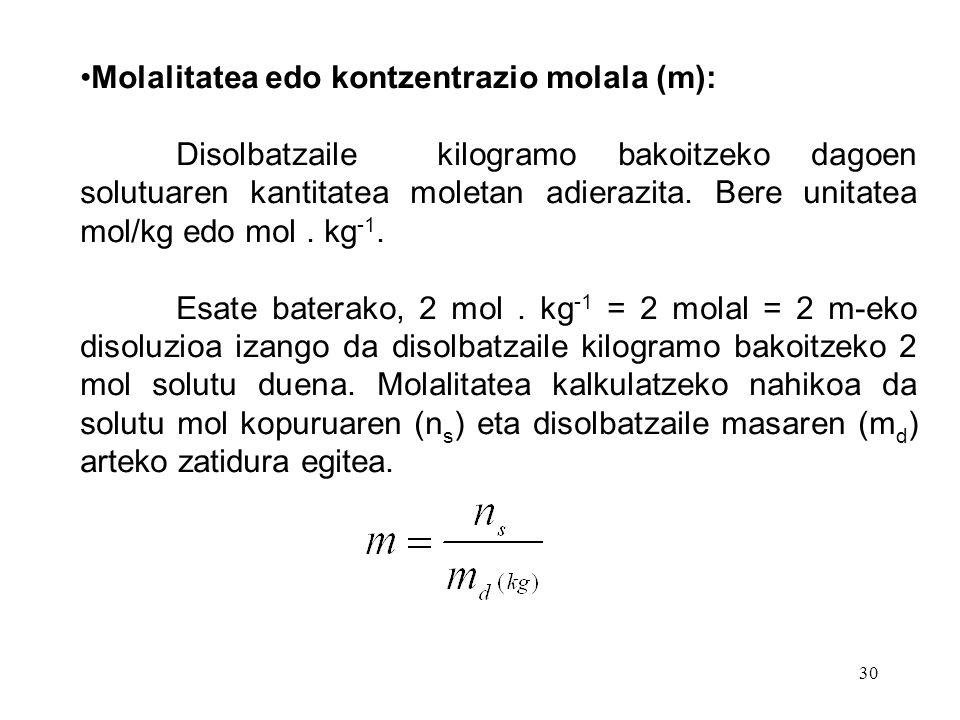 Molalitatea edo kontzentrazio molala (m):