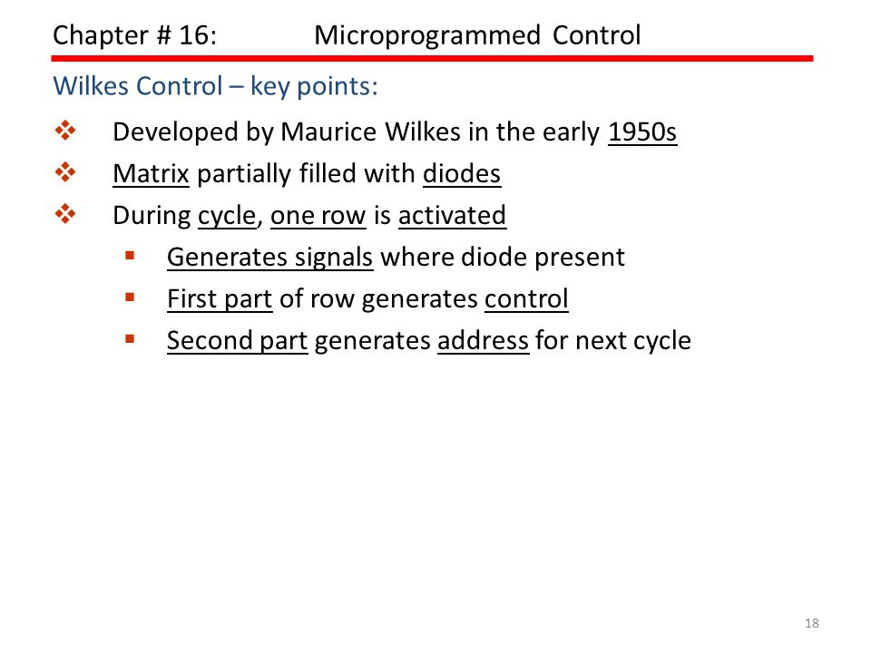 Chapter # 16: Microprogrammed Control