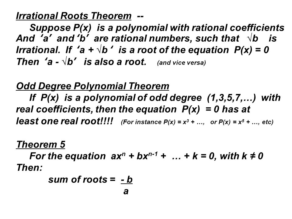 Irrational Roots Theorem --
