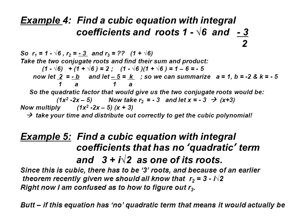 Example 4: Find a cubic equation with integral