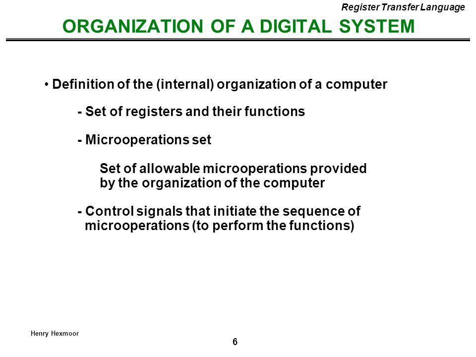 ORGANIZATION OF A DIGITAL SYSTEM