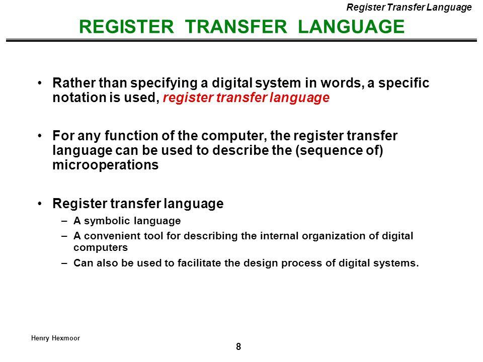 REGISTER TRANSFER LANGUAGE