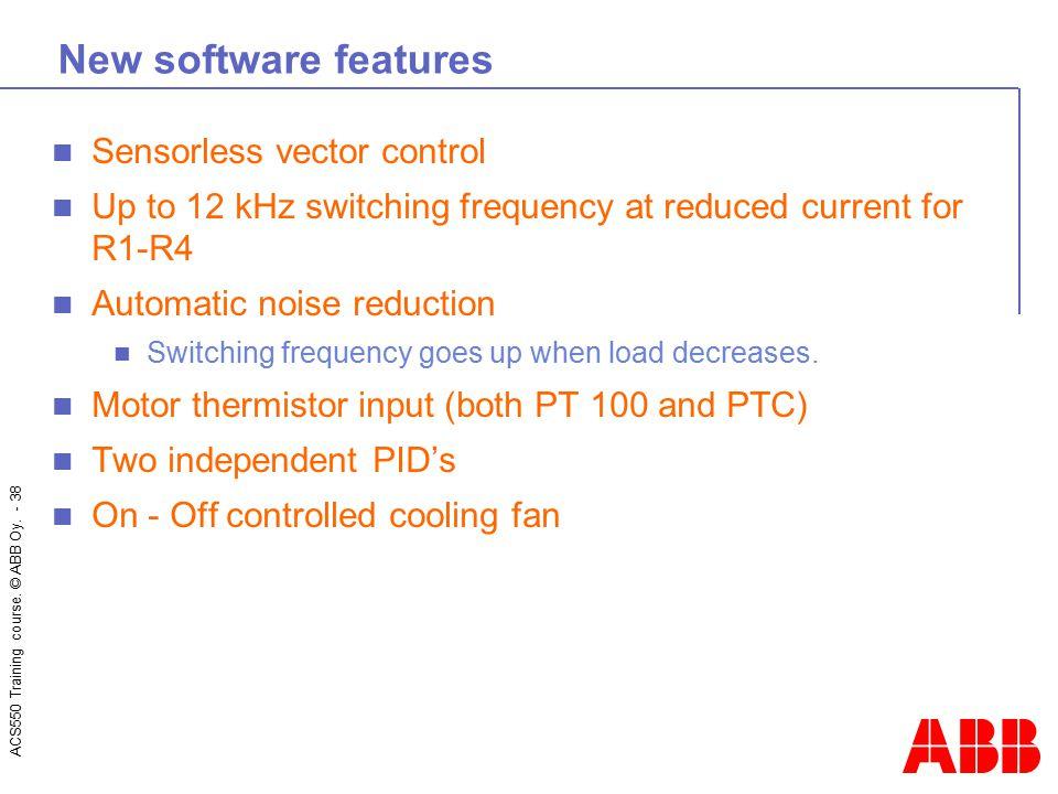 New software features Sensorless vector control