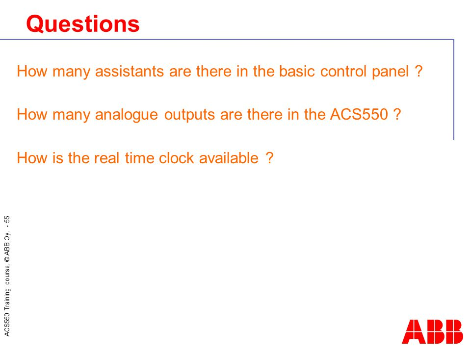 Questions How many assistants are there in the basic control panel