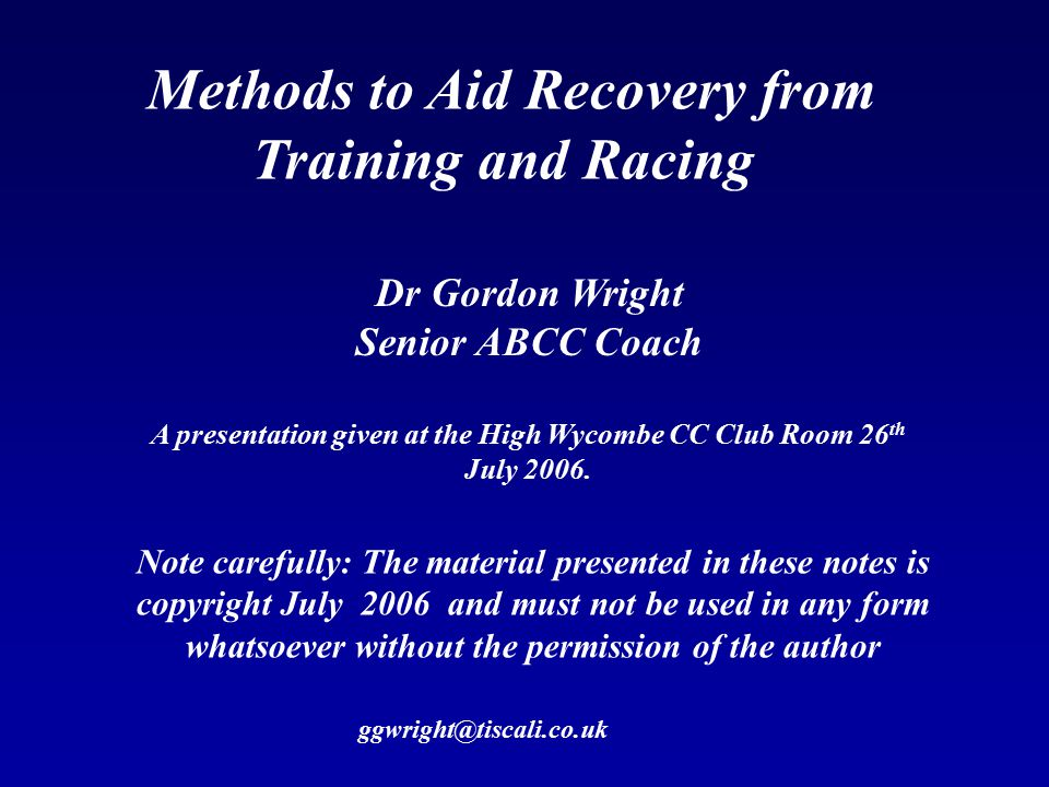 Methods to Aid Recovery from Training and Racing