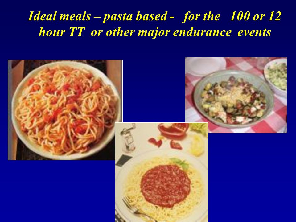 Ideal meals – pasta based - for the 100 or 12 hour TT or other major endurance events