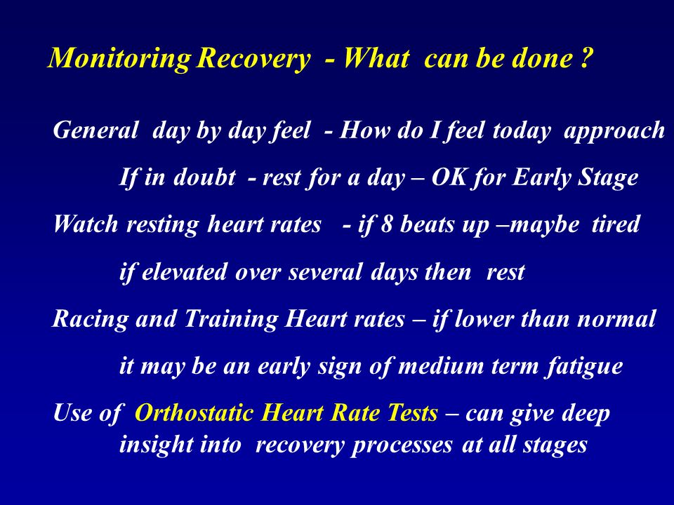 Monitoring Recovery - What can be done