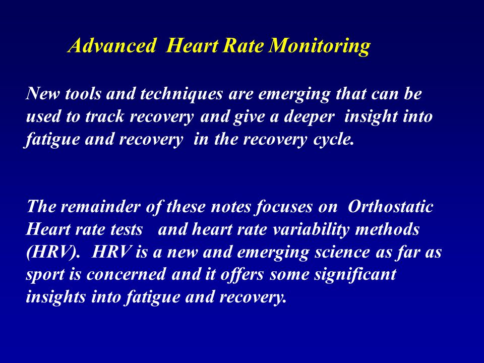 Advanced Heart Rate Monitoring