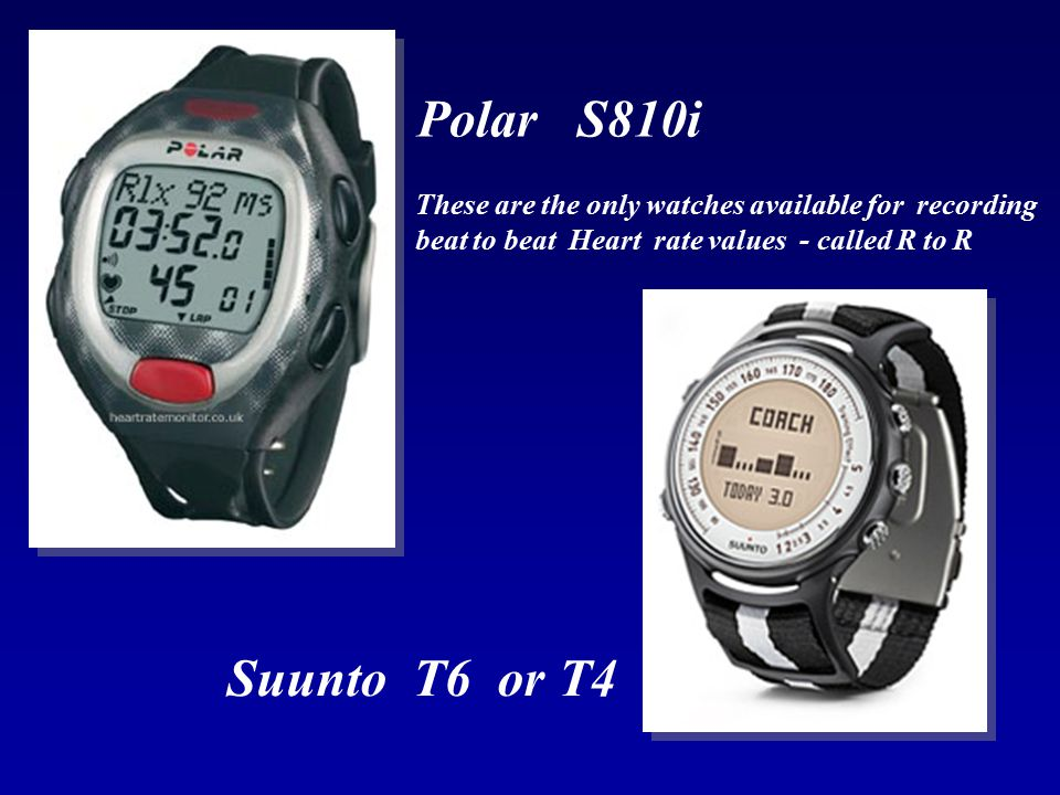Polar S810i These are the only watches available for recording beat to beat Heart rate values - called R to R.