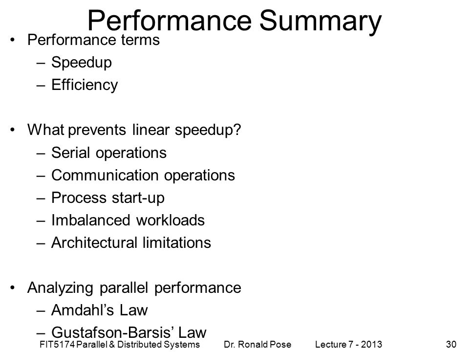 Performance Summary Performance terms Speedup Efficiency