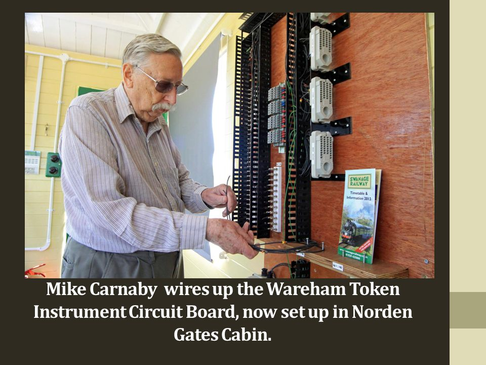 Mike Carnaby wires up the Wareham Token Instrument Circuit Board, now set up in Norden Gates Cabin.