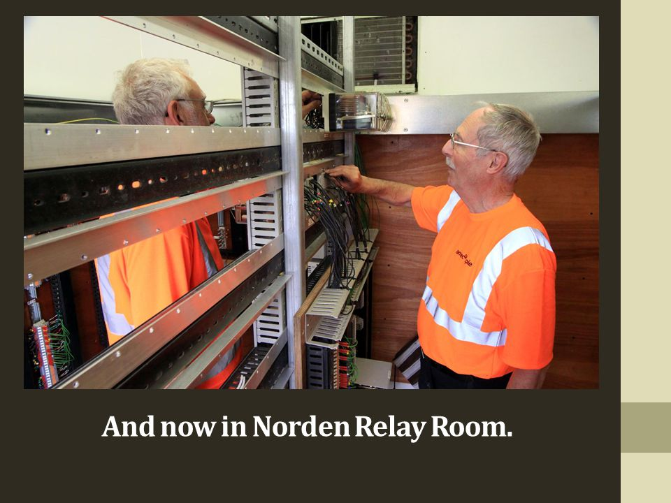 And now in Norden Relay Room.