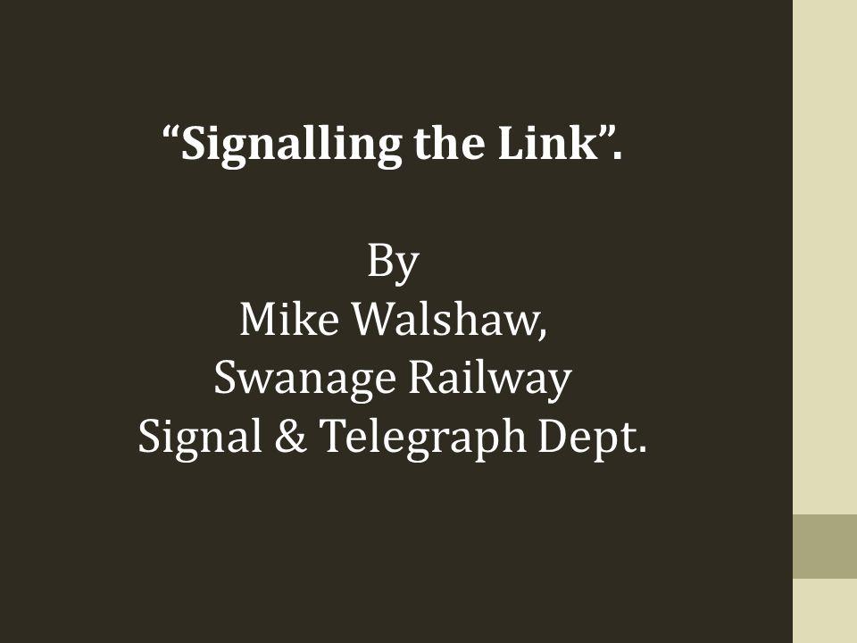 Signal & Telegraph Dept.