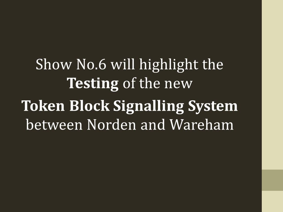Show No.6 will highlight the Testing of the new