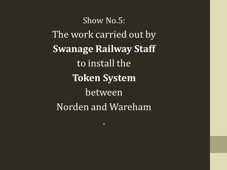 Swanage Railway Staff Token System
