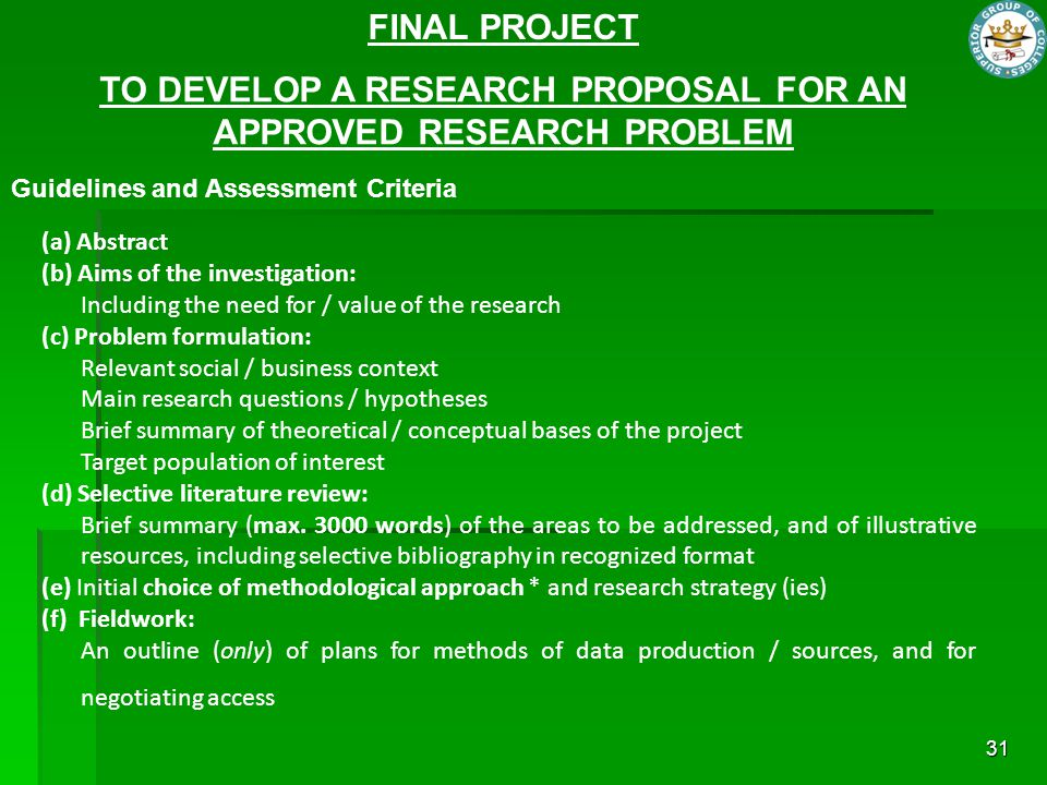 TO DEVELOP A RESEARCH PROPOSAL FOR AN APPROVED RESEARCH PROBLEM