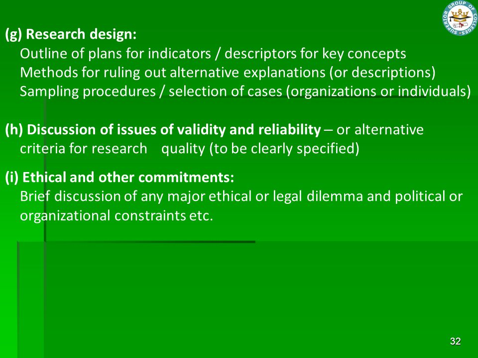 (g) Research design: Outline of plans for indicators / descriptors for key concepts.