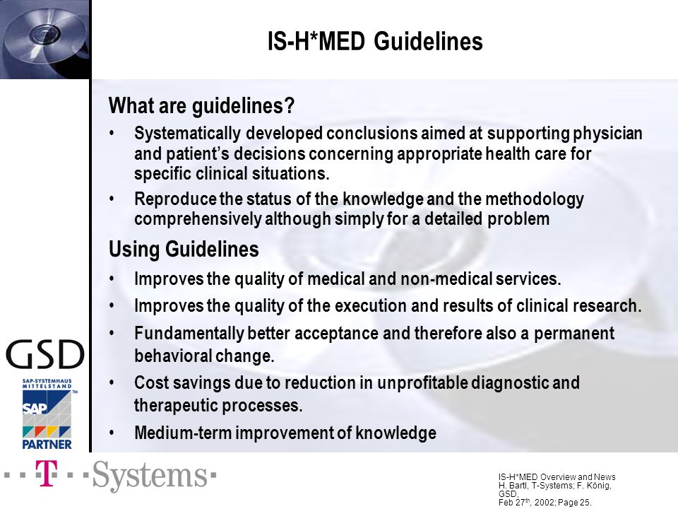 IS-H*MED Guidelines What are guidelines Using Guidelines