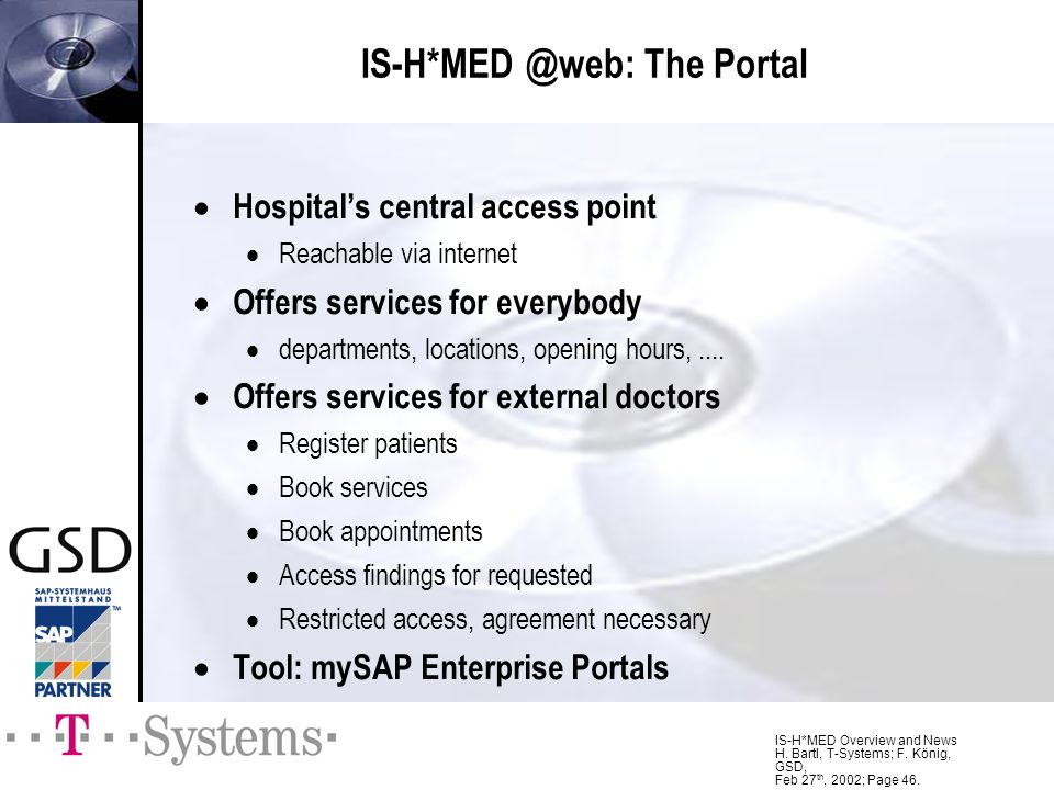 IS-H*MED @web: The Portal