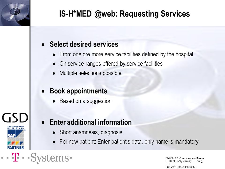 IS-H*MED @web: Requesting Services