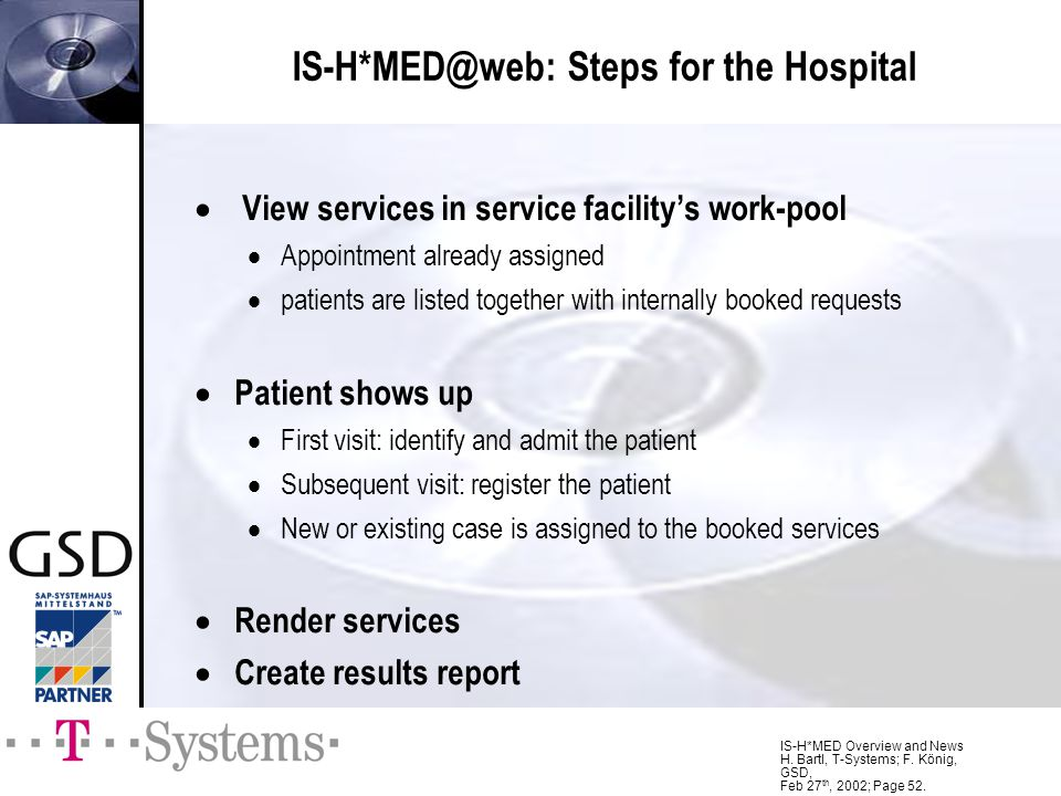 IS-H*MED@web: Steps for the Hospital