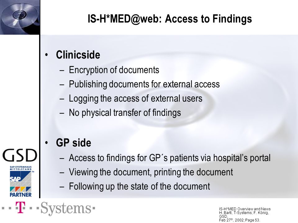 IS-H*MED@web: Access to Findings