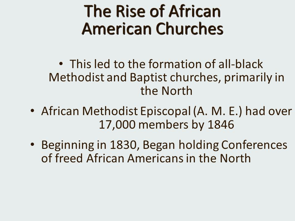 The Rise of African American Churches