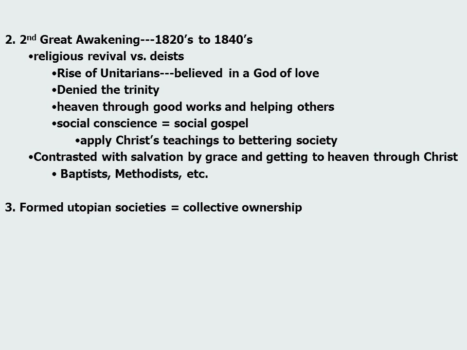 2. 2nd Great Awakening---1820's to 1840's