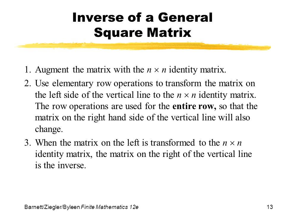 Inverse of a General Square Matrix
