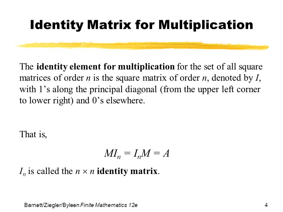 Identity Matrix for Multiplication