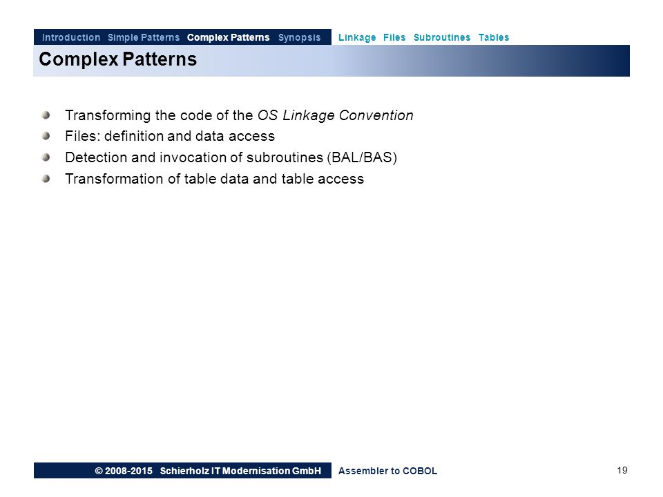 Complex Patterns Transforming the code of the OS Linkage Convention
