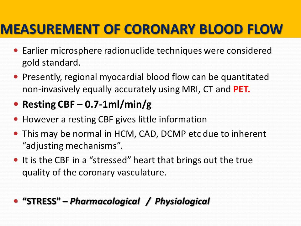 MEASUREMENT OF CORONARY BLOOD FLOW